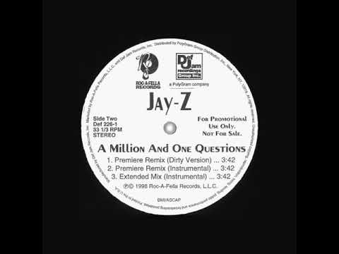 Jay-Z - A Million And One Questions (Premiere Remix)