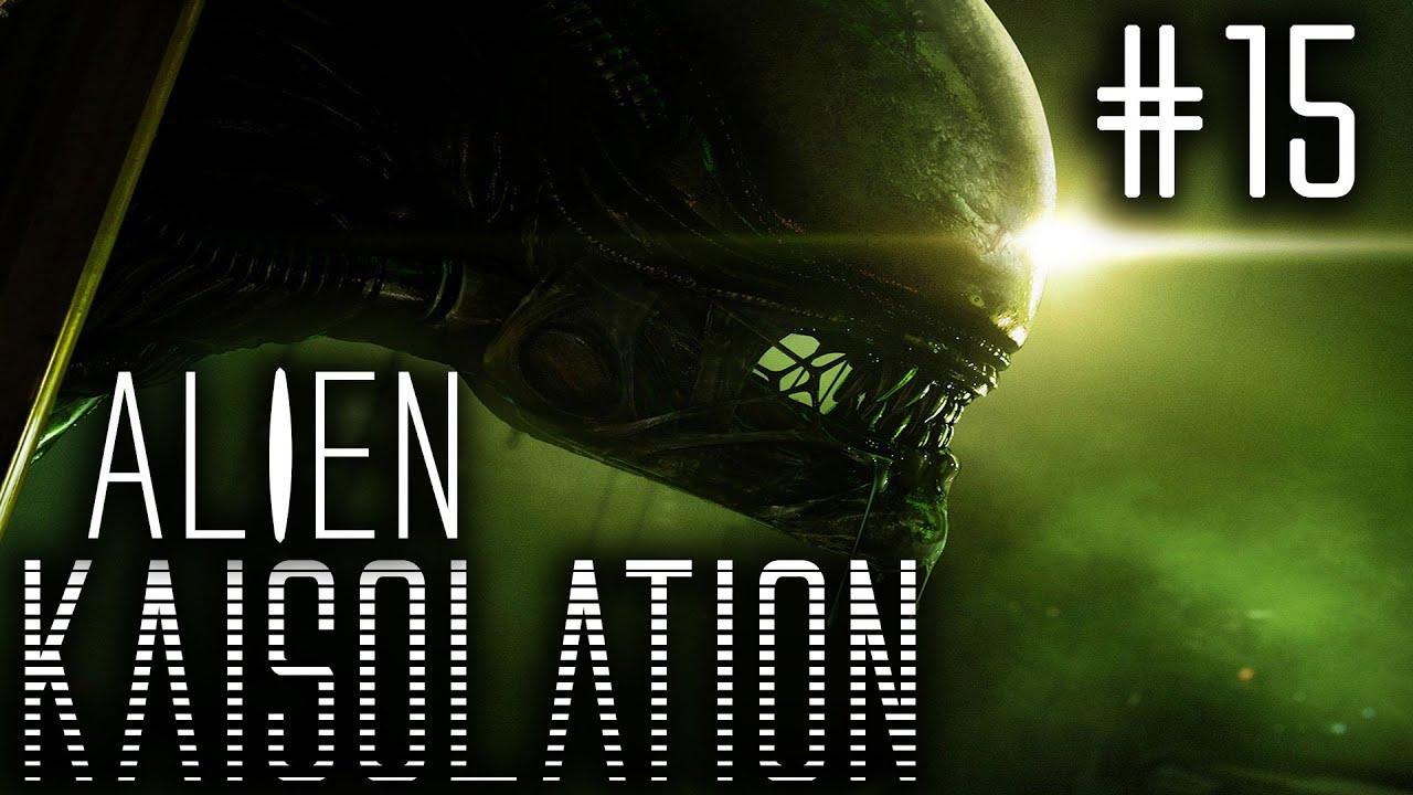 Alien: Kaisolation – Part 15: Menschen sind doof!