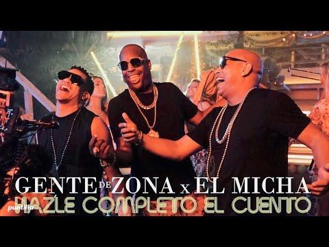 4. GENTE DE ZONA FEAT EL MICHA Hazme completo el cuento