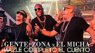 Descargar MP3 de Gente de Zona & El Micha - Hazle Completo El Cuento (Video Oficial)