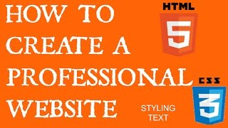 How to create a professional website - Styling text - HTML and CSS tutorials - 5