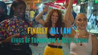Finally All I Am   Kings Of Tomorrow & Jess Glynne (remix)