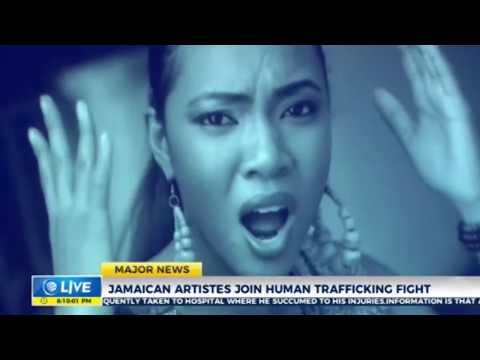 Jamaican Artistes join Human Trafficking fight