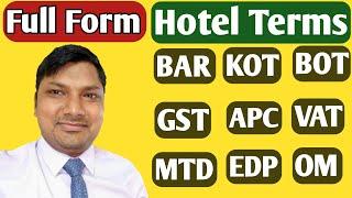 Full Form Of Hotel's Terms!!Bar,Kot,Bot,Apc,Mtd,Vat,Gst,Ggm,mod,md,hra,edp,rm,om,imfl!!Hindi!!
