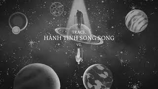 Hành tinh song song // Vũ. (Official Audio)