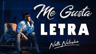 Me Gusta (Letra)   Natti Natasha [Lyric Video]