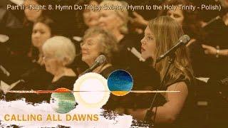 Christopher Tin - Hymn Do Trójcy Świętej performed by Angel City Chorale with Lyrics and Translation