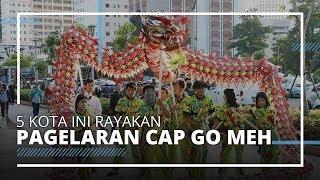 Kota-kota yang Gelar Perayaan Cap Go Meh 2020, Ada Singkawang yang Punya Pawai Tatung Ikonik