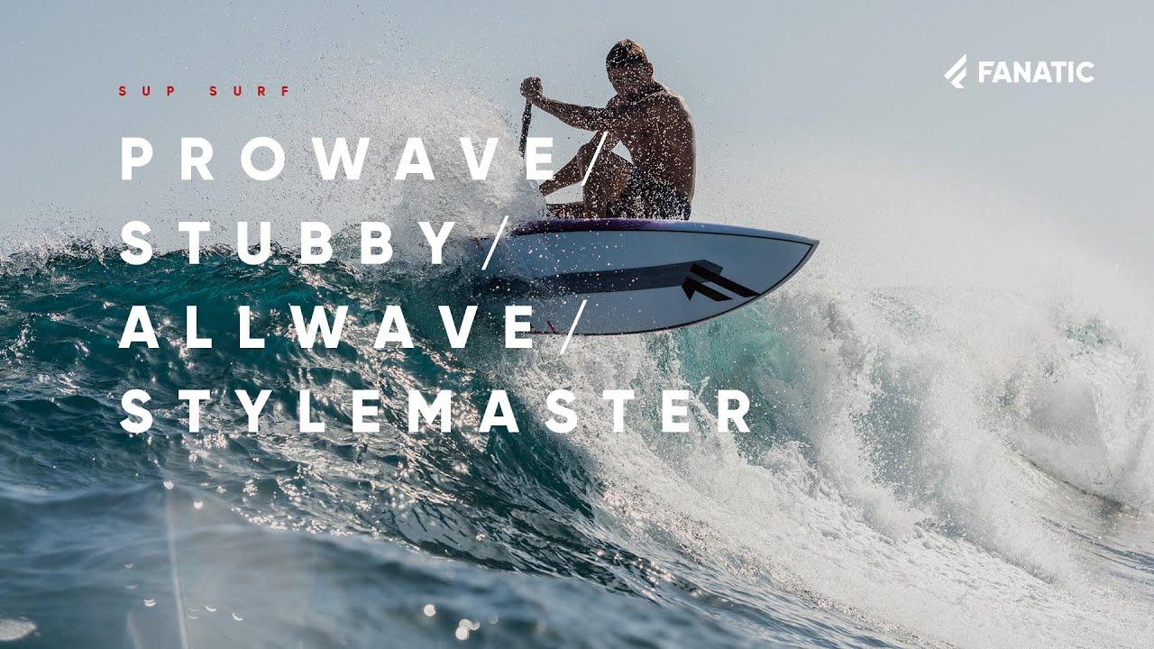 Fanatic ProWave / Stubby / AllWave / Stylemaster 2021