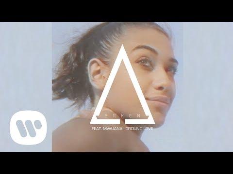 Arken - Ground Love (feat. Mwuana) (Official Audio)