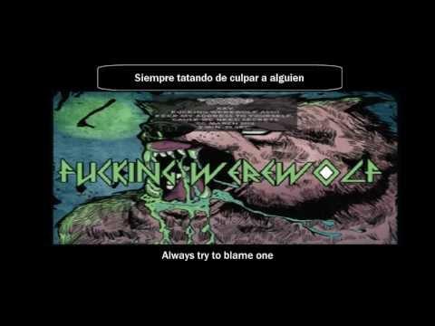FUCKING WEREWOLF ASSO - KEEP MY ADRESSE TO YOURSELF, CAUSE WE NEED SECRETS (SUB ESPAÑOL-INGLES)