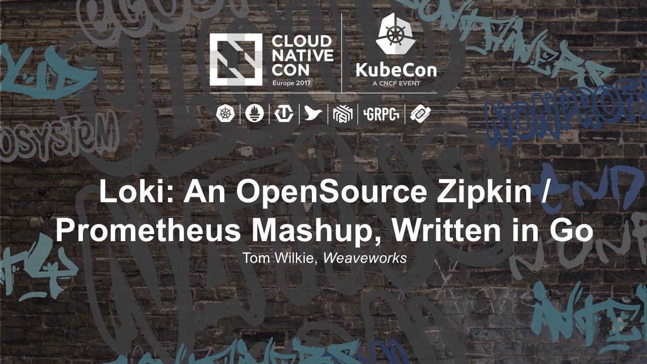Loki: An OpenSource Zipkin / Prometheus Mashup, Written in Go