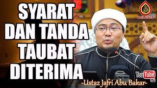Syarat Taubat Diterima - Ustaz Jafri Abu Bakar