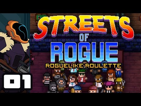 Let's Play Streets of Rogue [Roguelike Roulette] - PC Gameplay Part 1 - Punch Everything!