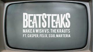 Beatsteaks - Make a Wish vs. The Krauts feat. Casper, Felix, SSIO, Marteria (Official Video)