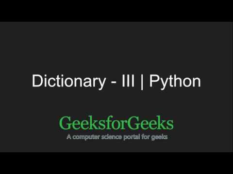 Python Programming Tutorial – Dictionary – Part 3 | GeeksforGeeks