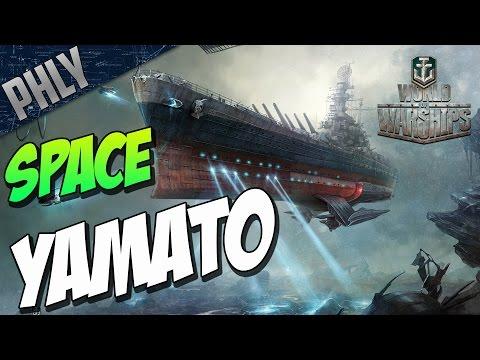 World Of WARSHIPS - SPACE Battleship YAMATO - Best MODE EVER