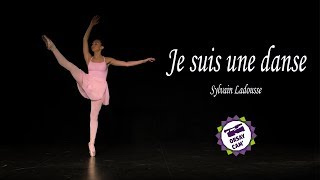 Je suis une danse - Sylvain Ladousse