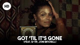 Janet Jackson - Got Til Its Gone (feat. Q-Tip, Joni Mitchell)