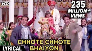 Chhote Chhote Bhaiyon Ke Lyrical | Hum Saath Saath Hain | Salman Khan, Saif Ali Khan, Tabu Karisma