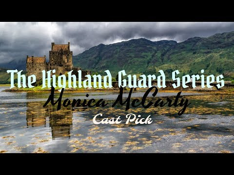 The Highland Guard-My Cast Pick
