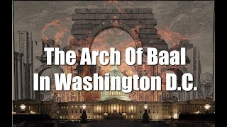 Jonathan Cahn: The Arch Of Baal In Washington D.C.