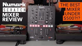 Numark Scratch Mixer Review – The best DJ mixer under $500?!?