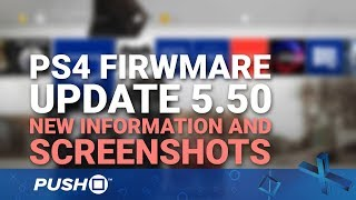 PS4 Firmware Update 5.50 New Details: PS4 Pro Supersampling, USB Custom Wallpapers | PlayStation 4