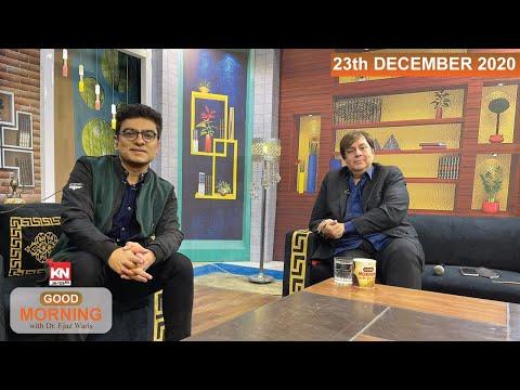 Good Morning with Dr EJaz Waris 23 Dec 2020 | Kohenoor News Pakistan
