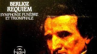 Berlioz - Requiem (recording of the Century : Sir Colin Davis)