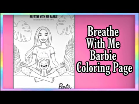 Breathe With Me Barbie Coloring Page