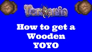 Terraria 1.3 How to Get Wooden YOYO