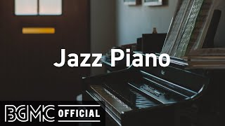 Jazz Piano: Gentle and Beautiful Piano Jazz - Instrumental Music for Relaxing