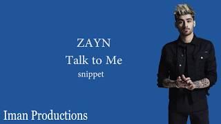 ZAYN - Talk to Me (Lyrics) (FULL LEAKED 2017)