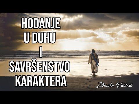 Zdravko Vučinić: Hodanje u Duhu i savršenstvo karaktera