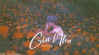 [Kara Lyrics] Chillies - Giá Như | Lyrics Video