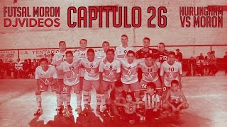 preview picture of video 'Futsal Moron - Capitulo 26 - Hurlingham Vs Moron'