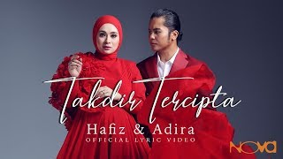 HAFIZ & ADIRA - Takdir Tercipta | Official Lyric Video