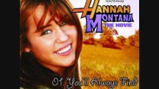 Hannah Montana: The Movie Soundtrack - 01. You'll Always Find Your Way Back Home
