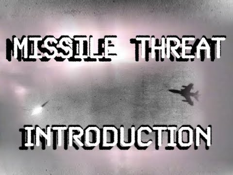 Missile Threat Introduction