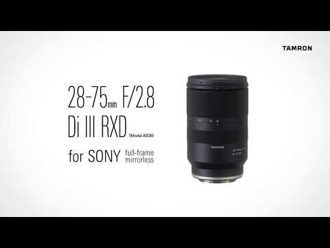 Tamron 28-75mm F/2.8 Di III RXD for SONY full-frame mirrorless Model ...