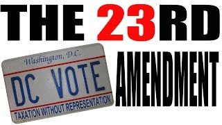 The 23rd Amendment Explained: The Constitution for Dummies Series