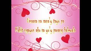 Bakit Ba Minamahal Kita with lyrics- ANGELINE QUINTO
