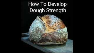 How To Develop Dough Strength