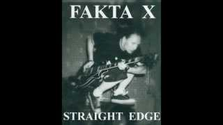 FAKTA X - VEGAN STRAIGHT EDGE