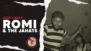 ROMI & The JAHATs - Joni Lebay - Album Slonong Boy