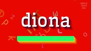"How to say ""diona""! (High Quality Voices)"