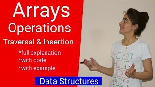 1.2 Array Operations - Traversal, Insertion | full explanation with C program | data structure
