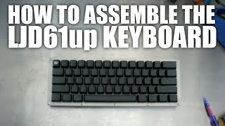LJD61up Stainless Steel Mechanical Keyboard Assembly how to step by step