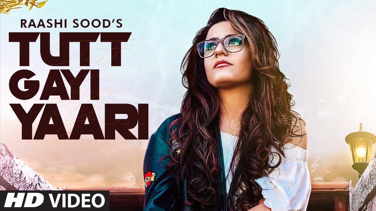 Tutt Gayi Yaari  Raashi Sood Lyrics